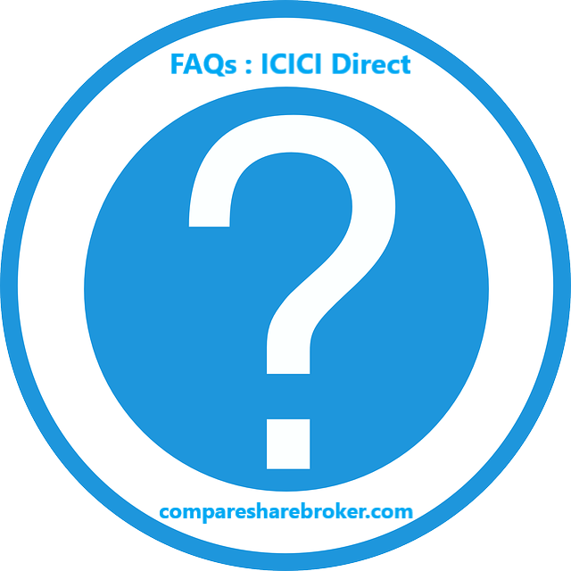ICICI Direct FAQs