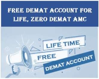 Free Demat Account for Life, Zero Demat AMC