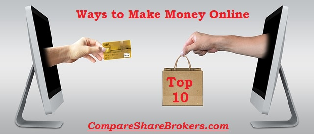 Top 10 Ways to earn Money Online or How to make Money Online in India