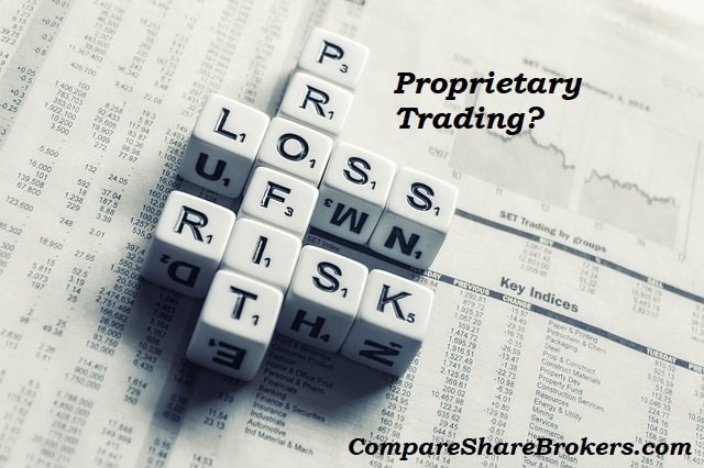 What is Proprietary Trading