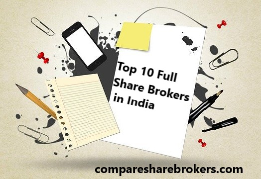Best Full Service Brokers in India 2020